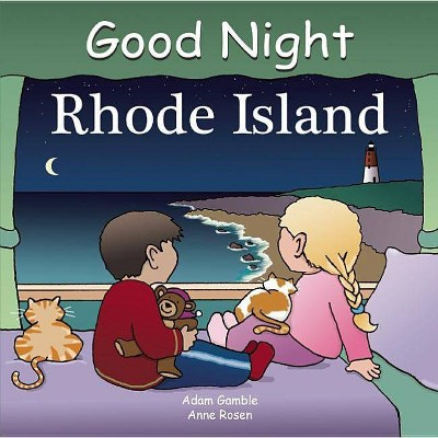 Good Night Rhode Island - (Good Night (Our World of Books))by Adam Gamble (Board_book)
