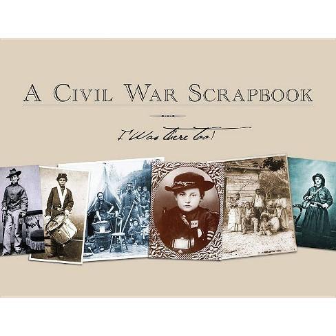 Civil War Scrapbook - (Paperback) - image 1 of 1