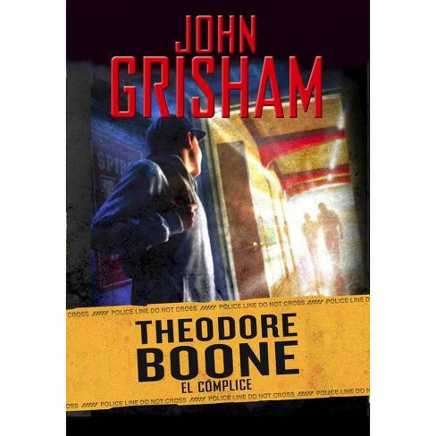 Theodore Boone: El C�mplice / Theodore Boone: The Accomplice - by  John Grisham (Hardcover) - image 1 of 1