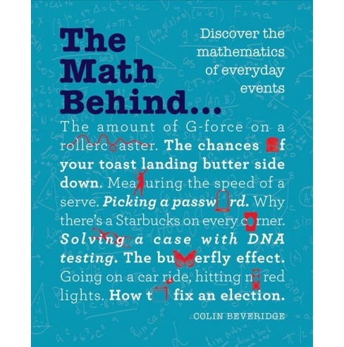 Math Behind... : Discover the Mathematics of Everyday Events -  by Colin Beveridge (Paperback) - image 1 of 1