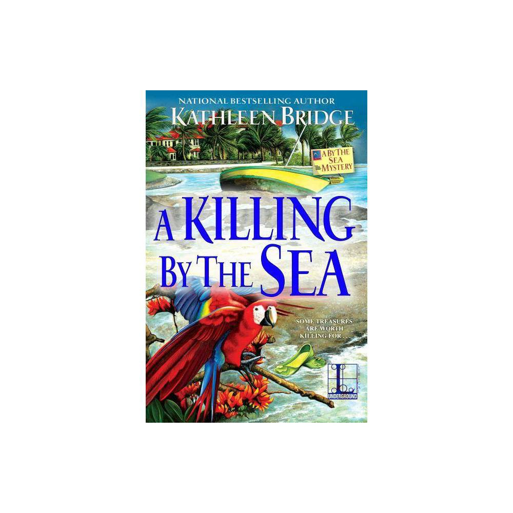 A Killing By The Sea By Kathleen Bridge Paperback