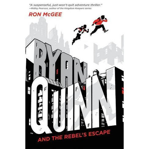 Ryan Quinn and the Rebel's Escape - by  Ron McGee (Hardcover) - image 1 of 1