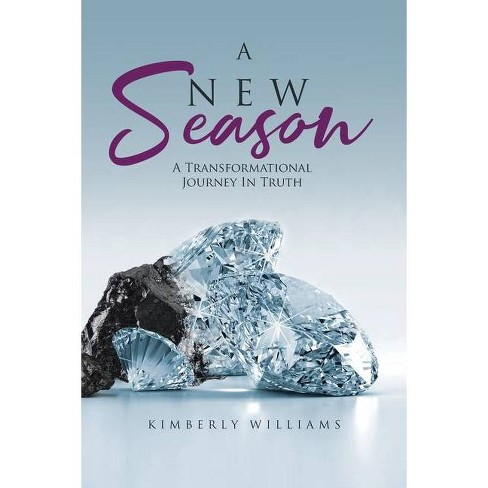 A New Season - by  Kimberly Williams (Paperback) - image 1 of 1
