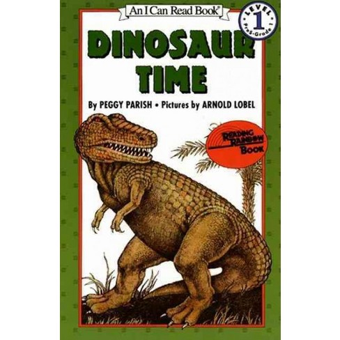 Dinosaur Time - (I Can Read Level 1) by  Peggy Parish (Paperback) - image 1 of 1