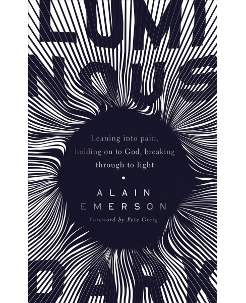 Luminous Dark -  by Alain Emerson (Paperback) - image 1 of 1