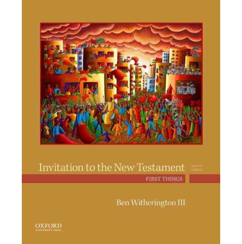 Invitation to the New Testament : First Things (Hardcover) (Ben Witherington III) - image 1 of 1
