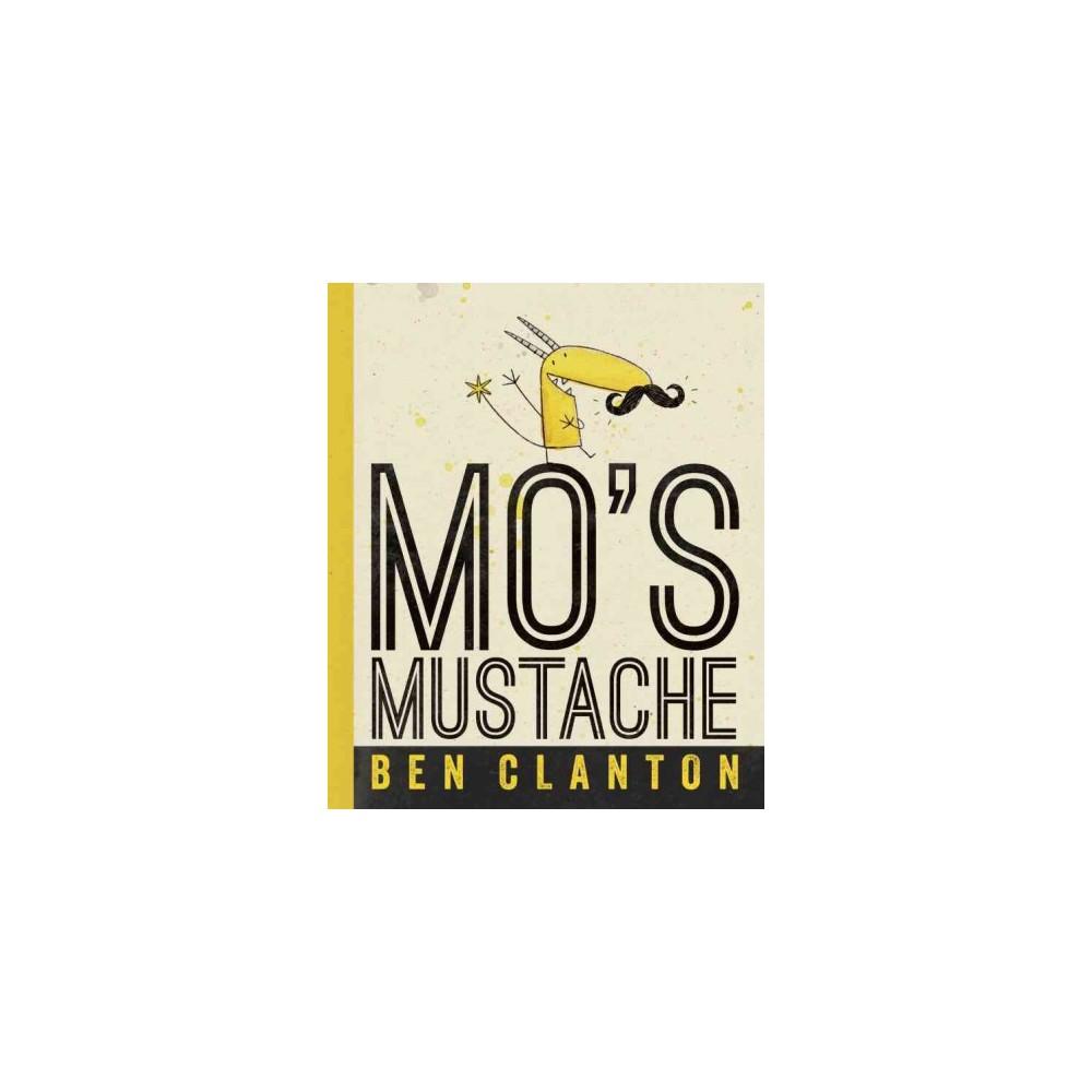 Mo's Mustache (Hardcover) (Ben Clanton)