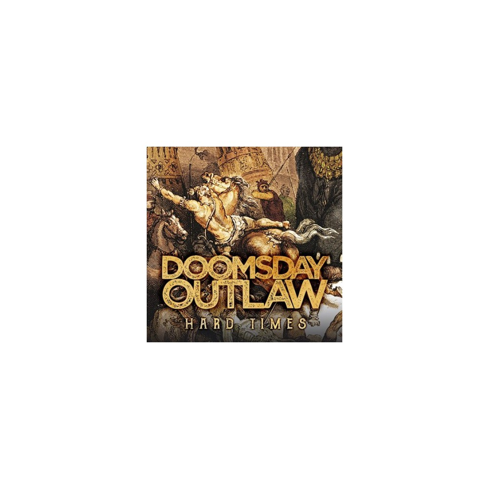 Doomsday Outlaw - Hard Times (CD)