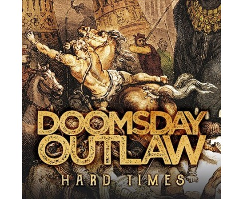 Doomsday Outlaw - Hard Times (Vinyl) - image 1 of 1