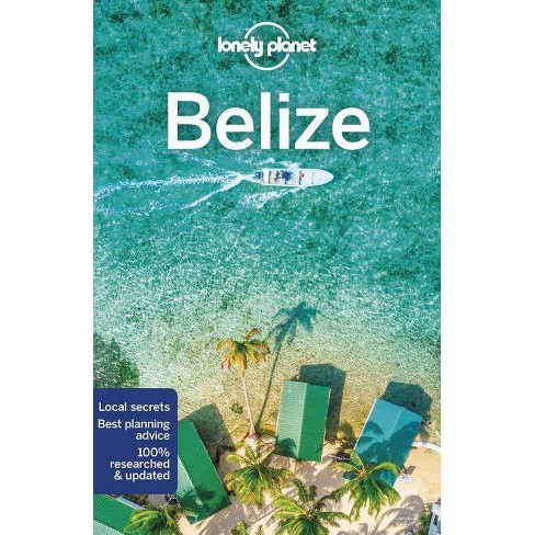 Lonely Planet Belize - (Country Guide) 7 Edition by  Paul Harding & Ray Bartlett & Ashley Harrell - image 1 of 1
