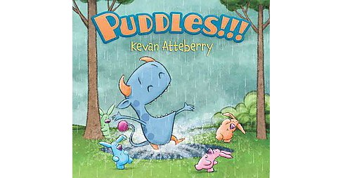 Puddles!!! (School And Library) (Kevan Atteberry) - image 1 of 1