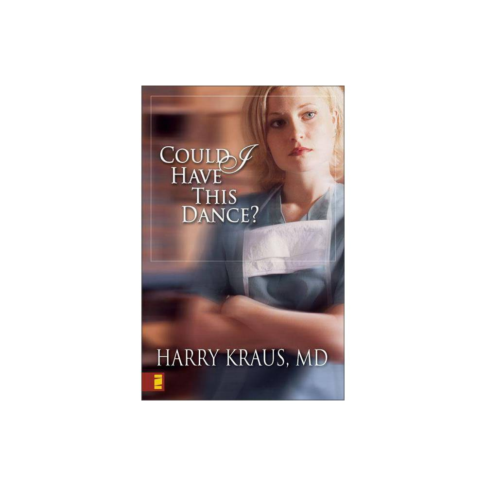 Could I Have This Dance By Harry Kraus Paperback