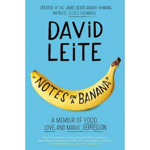 Notes on a Banana - by  David Leite (Paperback) - image 1 of 1