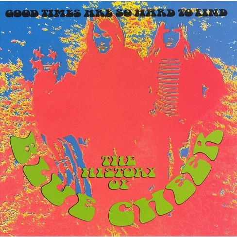 Blue Cheer - Good Times Are Sohard to Find (CD) - image 1 of 1