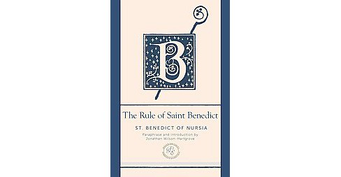 Rule of Saint Benedict : A Contemporary Paraphrase (Deluxe) (Paperback) (St. Benedict of Nursia) - image 1 of 1