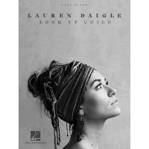 Lauren Daigle - Look Up Child - (Paperback) - image 1 of 1