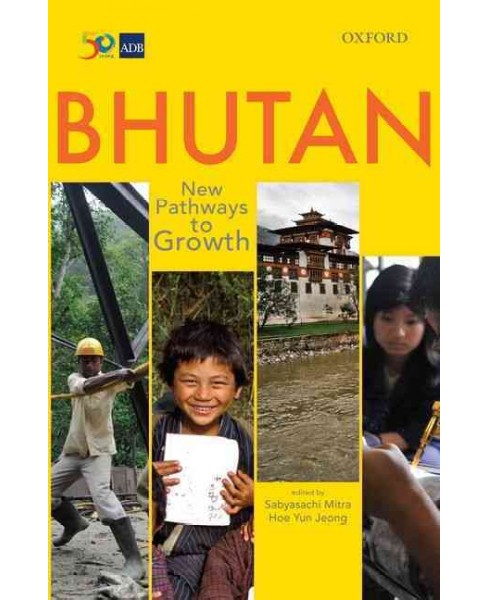 Bhutan : New Pathways to Growth (Hardcover) - image 1 of 1