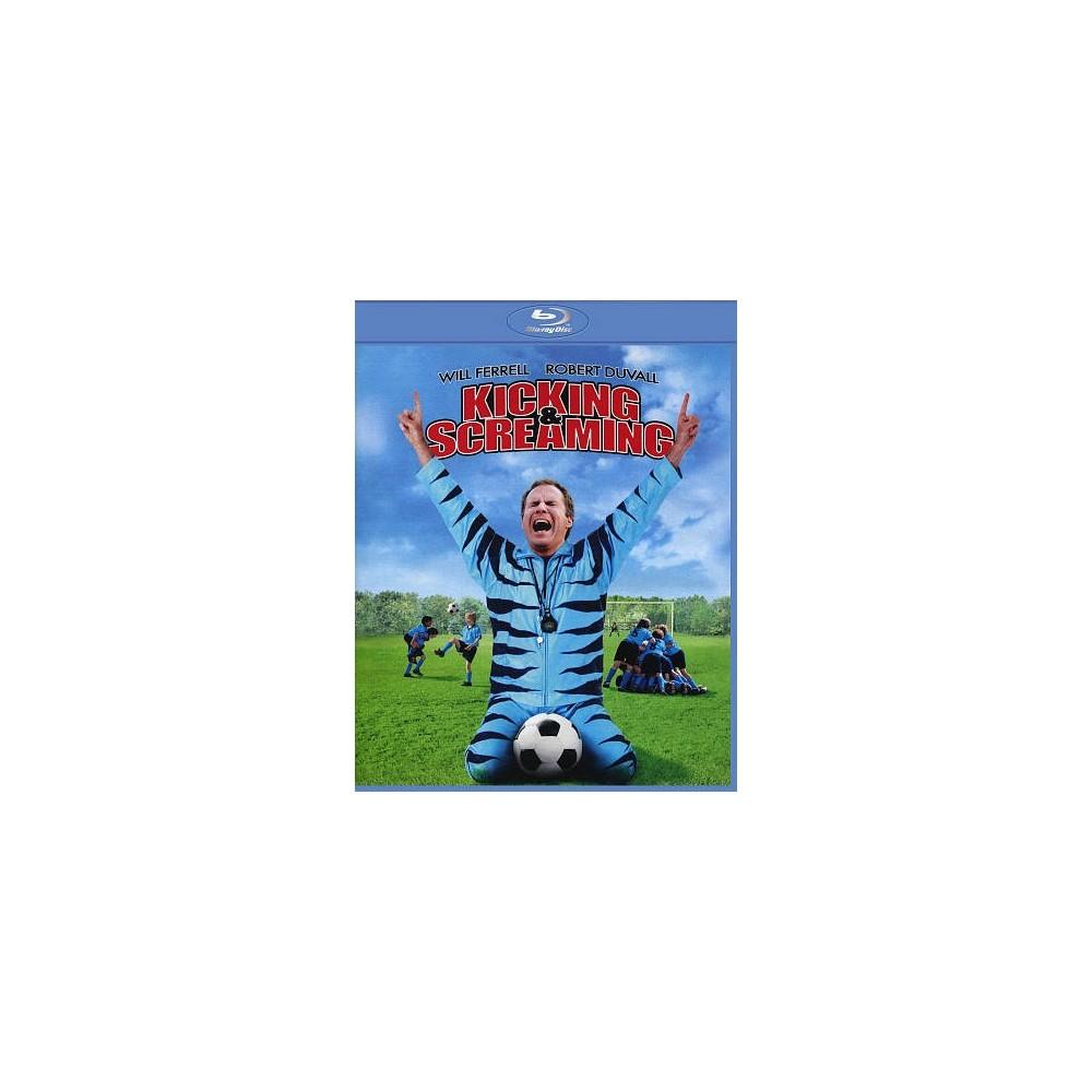 Kicking & Screaming (Blu-ray)