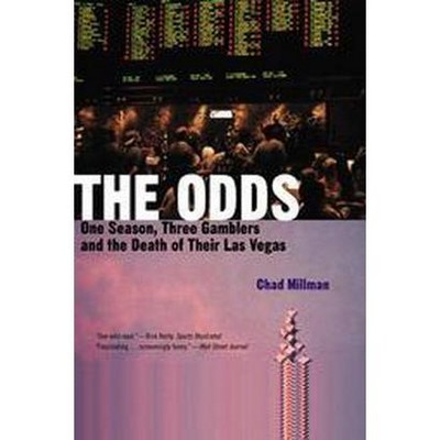 The Odds - by  Chad Millman (Paperback)