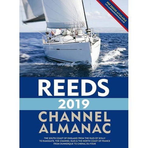 Reeds Channel Almanac 2019 - (Reed's Almanac) by  Perrin Towler & Mark Fishwick (Paperback) - image 1 of 1