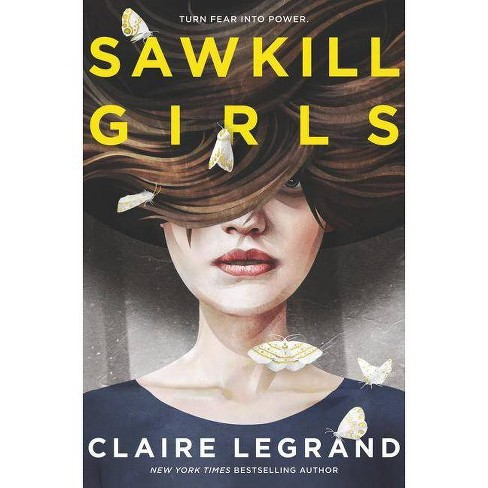 Sawkill Girls - by  Claire Legrand (Hardcover) - image 1 of 1