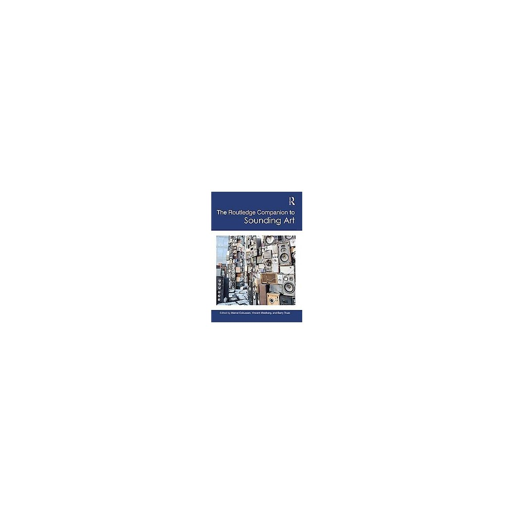The Routledge Companion to Sounding Art (Hardcover)