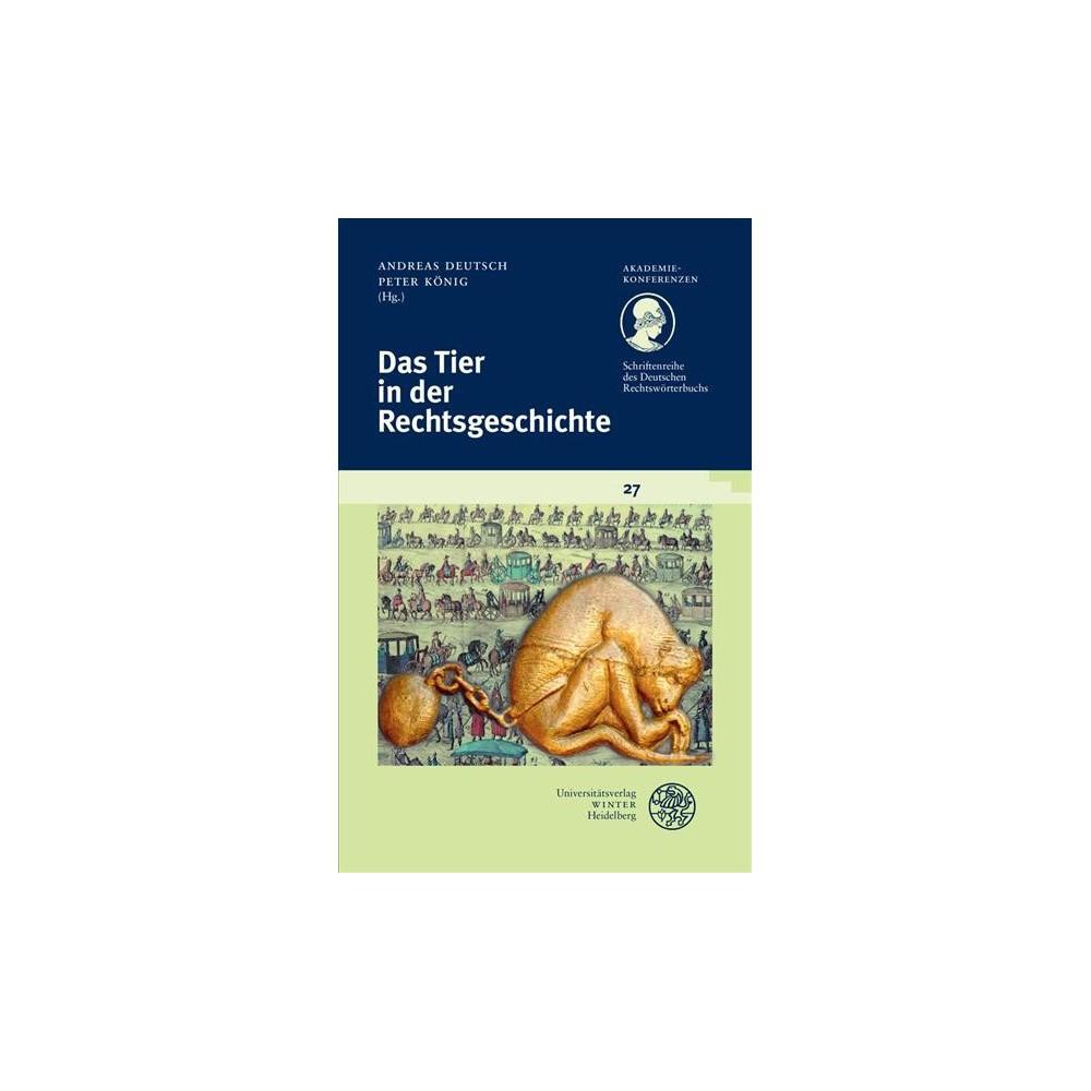 Das Tier in Der Rechtsgeschichte (Paperback)