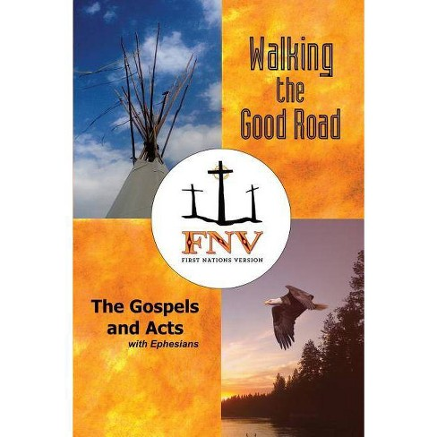 Walking the Good Road - by  Terry M Wildman (Paperback) - image 1 of 1