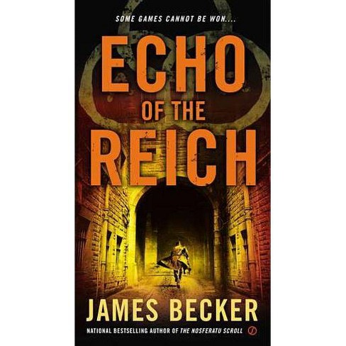 Echo of the Reich - (Chris Bronson) by  James Becker (Paperback) - image 1 of 1