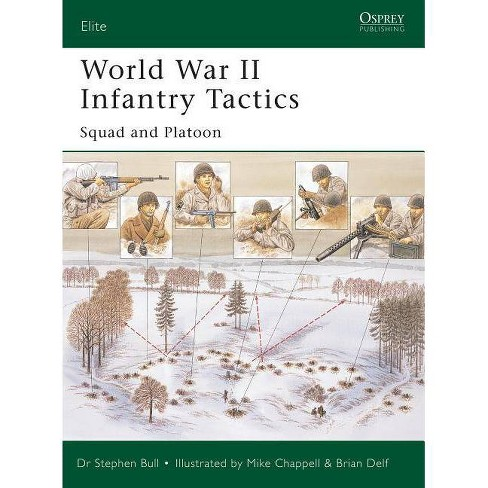 World War II Infantry Tactics - (Elite) by  Stephen Bull (Paperback) - image 1 of 1