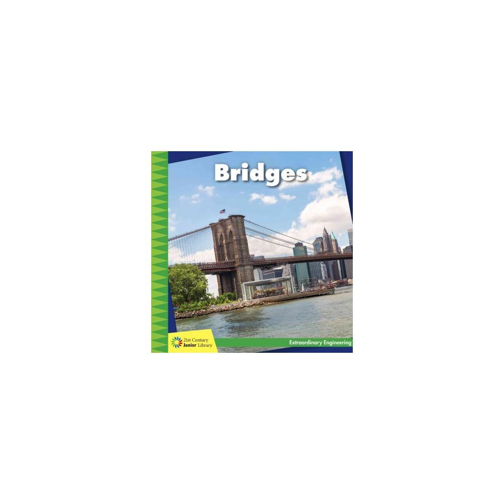 Bridges (Paperback) (Virginia Loh-Hagan) Bridges (Paperback) (Virginia Loh-Hagan)