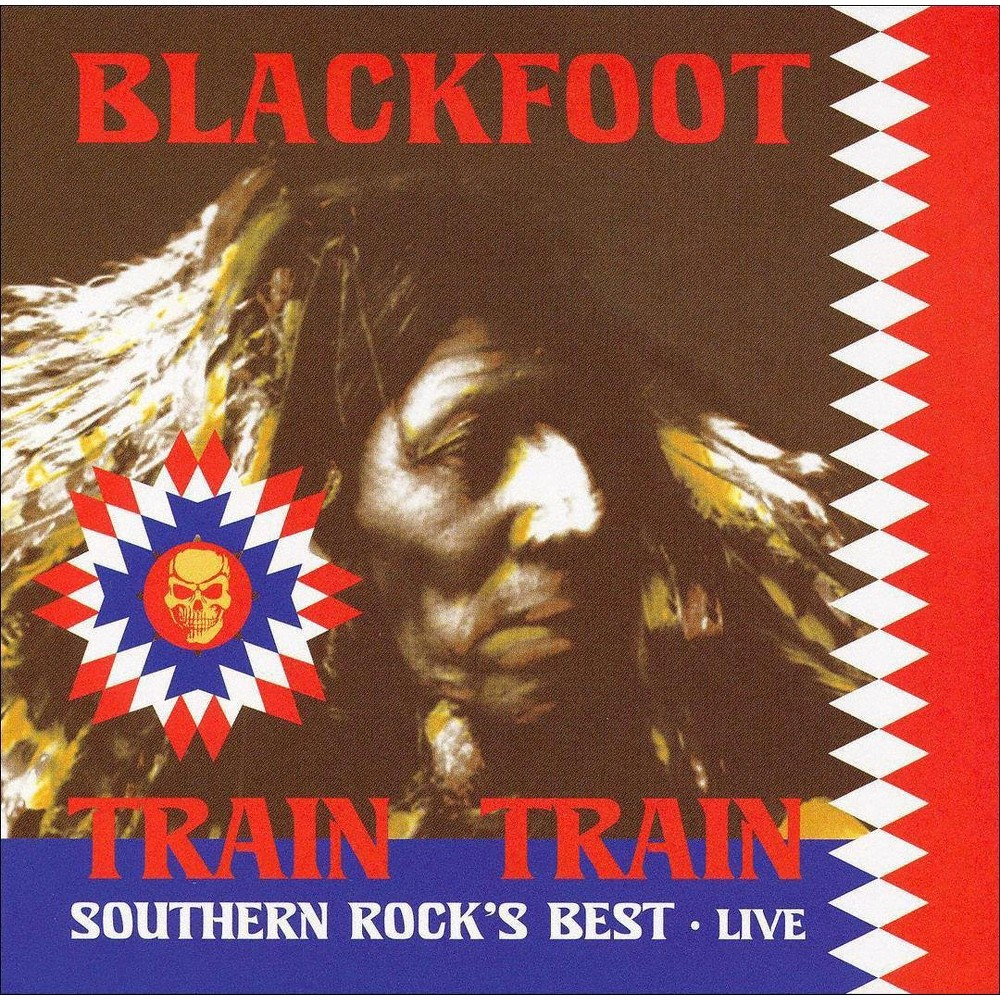 Blackfoot - Train train:Southern rock's best liv (CD)