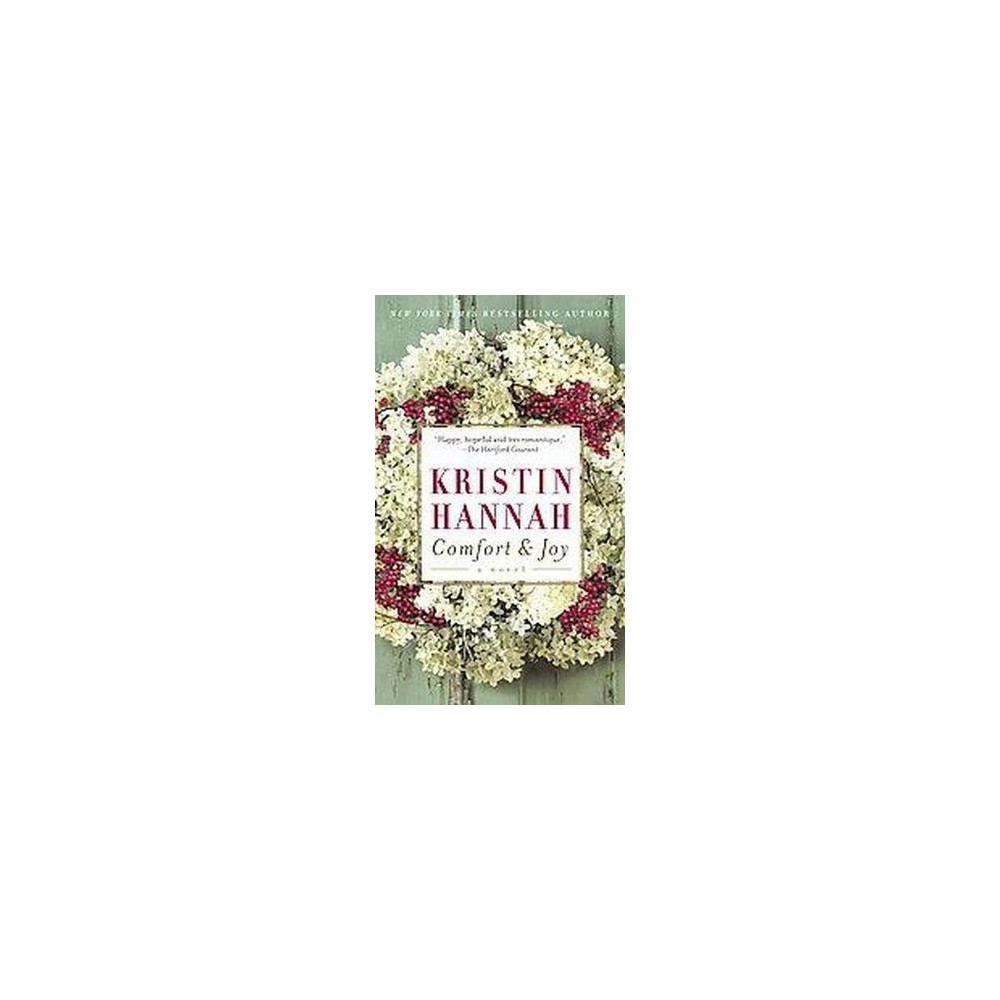 Comfort And Joy (Paperback) by Kristin Hannah