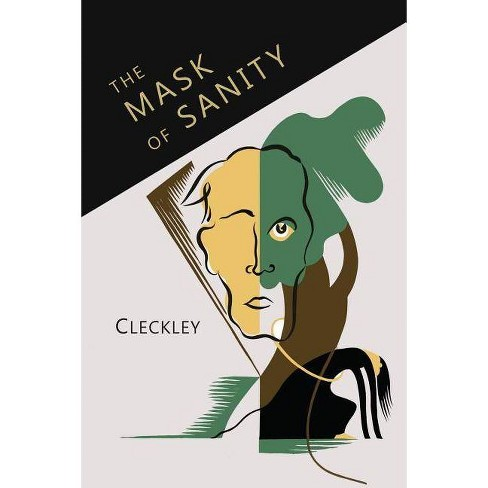 The Mask of Sanity - by  Hervey Cleckley (Paperback) - image 1 of 1