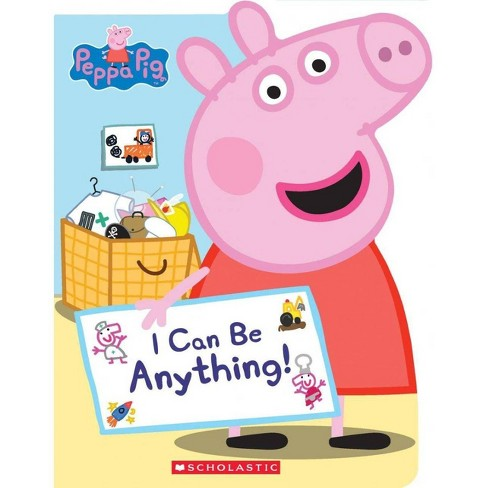 Peppa I Can Be Anything by Annie Auerbach (Board Book) - image 1 of 1