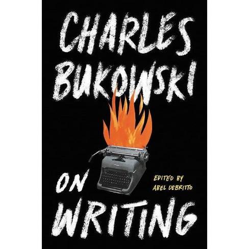 On Writing - by  Charles Bukowski (Paperback) - image 1 of 1