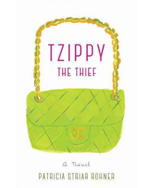 Tzippy the Thief (Paperback) (Patricia Striar Rohner) - image 1 of 1