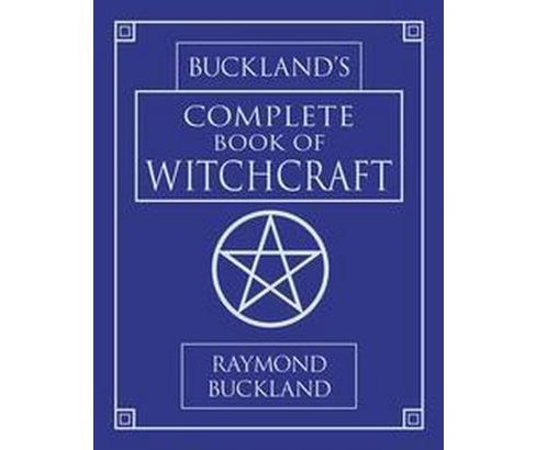 Buckland's Complete Book of Witchcraft (Paperback) (Raymond Buckland) - image 1 of 1