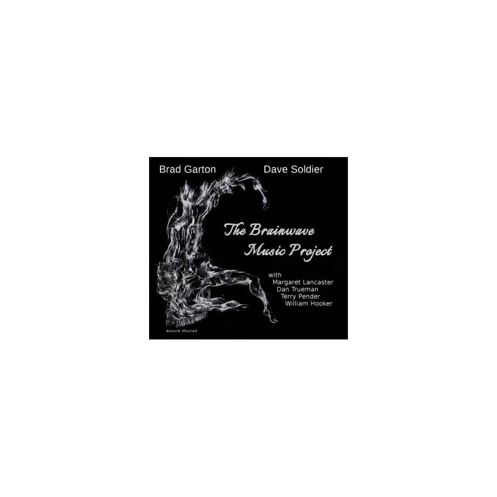Brad Garton - Brainwave Music Project (CD)
