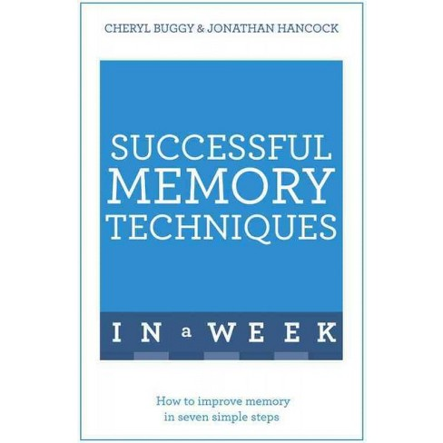 successful memory techniques in a week hancock jonathan buggy cheryl