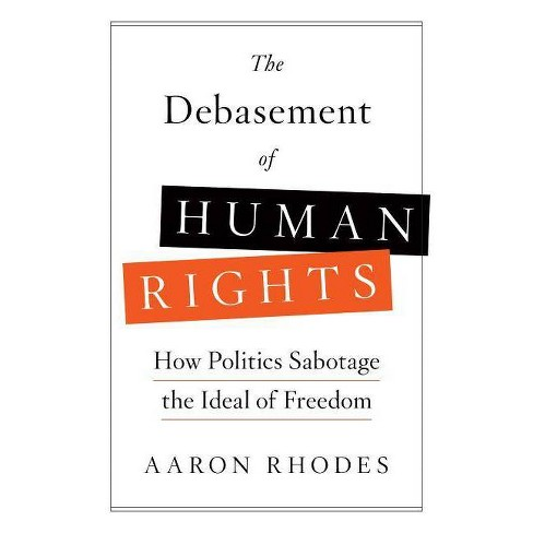 The Debasement of Human Rights - by  Aaron Rhodes (Hardcover) - image 1 of 1