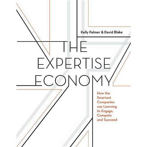 The Expertise Economy - by  David Blake (Hardcover) - image 1 of 1