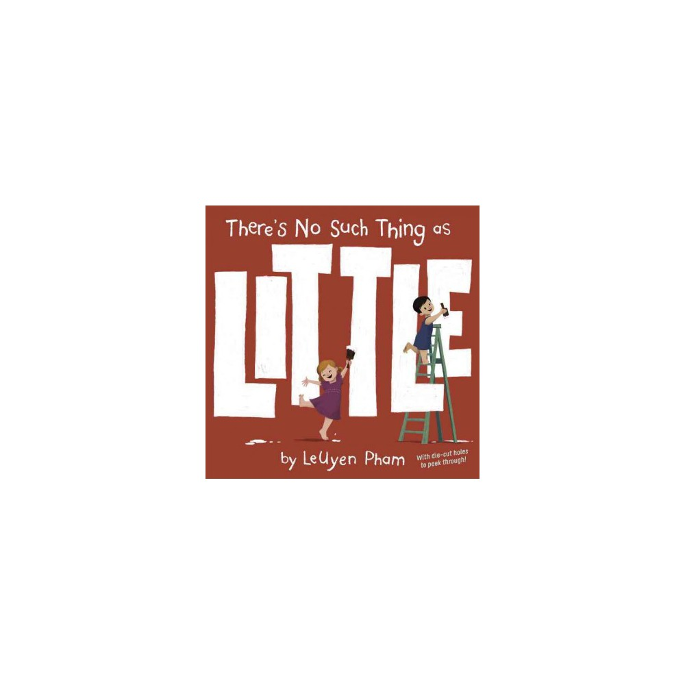 There's No Such Thing As Little (Hardcover)