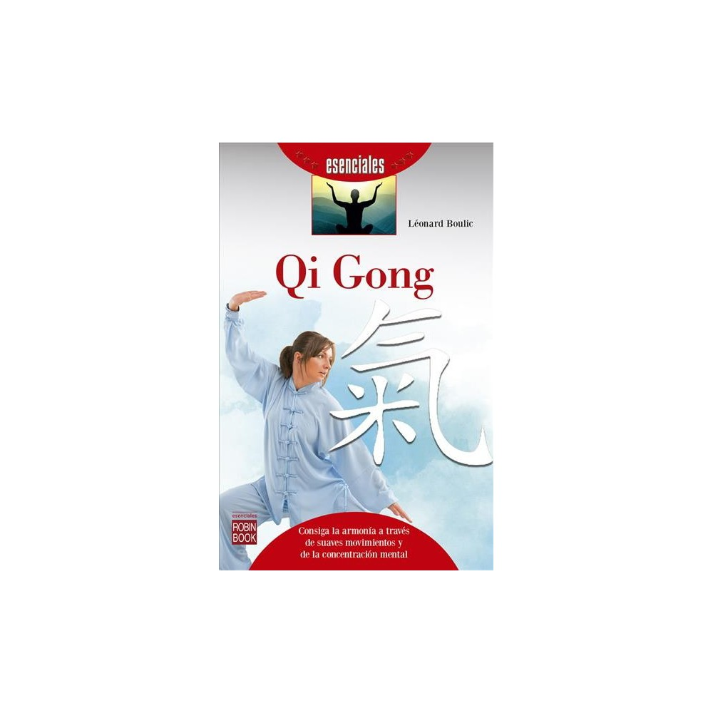 Qi Gong - (Esenciales) by Léonard Boulic (Paperback)