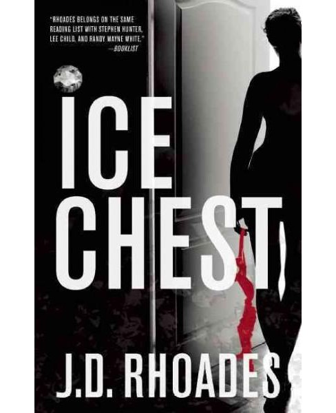 Ice Chest (Hardcover) (J. D. Rhoades) - image 1 of 1