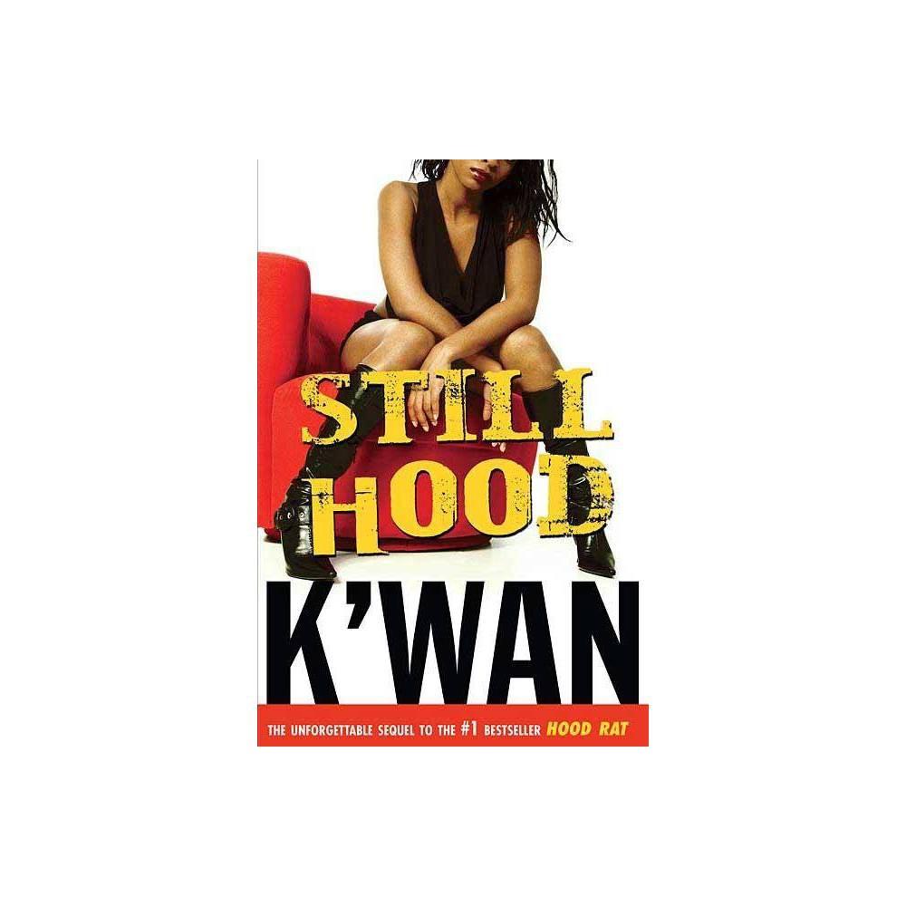 Still Hood Hood Rat By K Wan Paperback
