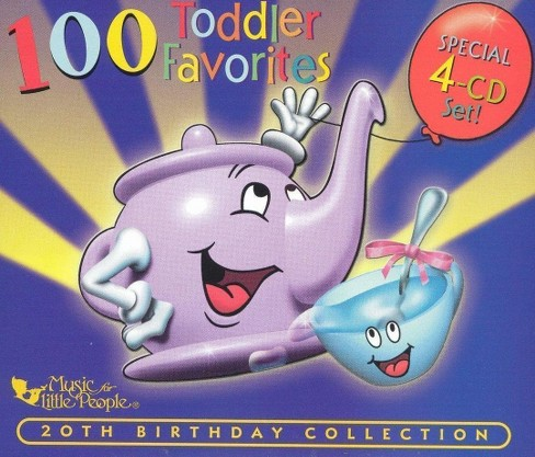 100 Toddler Favorites: 20th Birthday Collection - 100 Toddler Favorites: 20th Birthday Collection (CD) - image 1 of 1