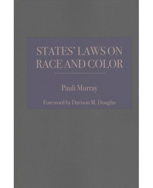 States' Laws on Race and Color (Reprint) (Paperback) - image 1 of 1