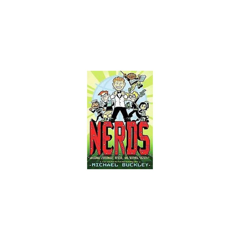 Nerds ( Nerds: National Espionage, Rescue, and Defense Society) (Hardcover)