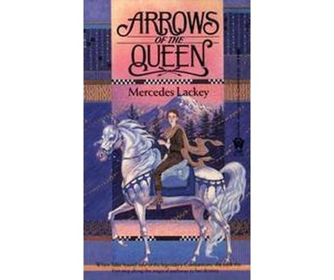 Arrows of the Queen (Paperback) (Mercedes Lackey) - image 1 of 1